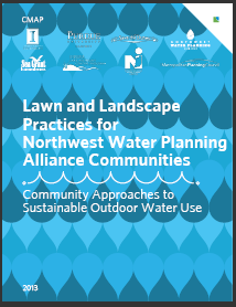 Lawn and Landscape Practices for Northwest Water Planning Alliance Communities